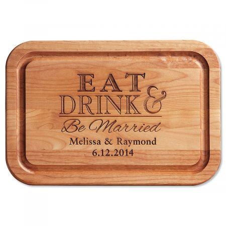 Eat, Drink, Be Married Engraved Alder Wood Cutting Board