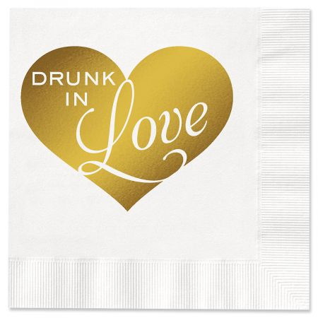 Drunk In Love Napkins