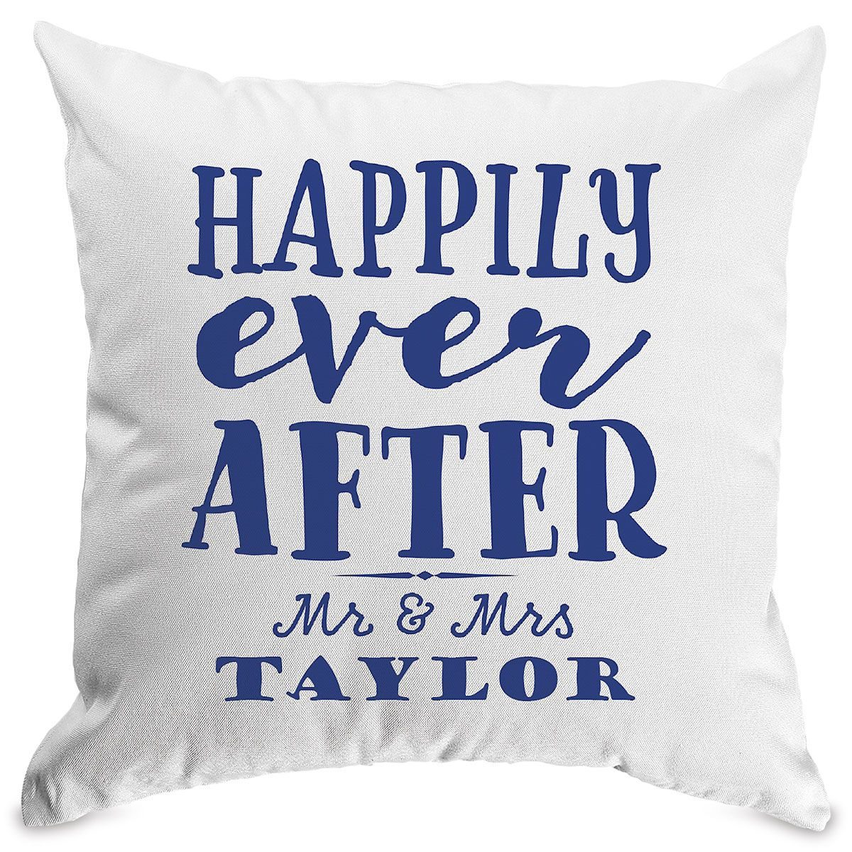 Happily Ever After Customized White Pillow