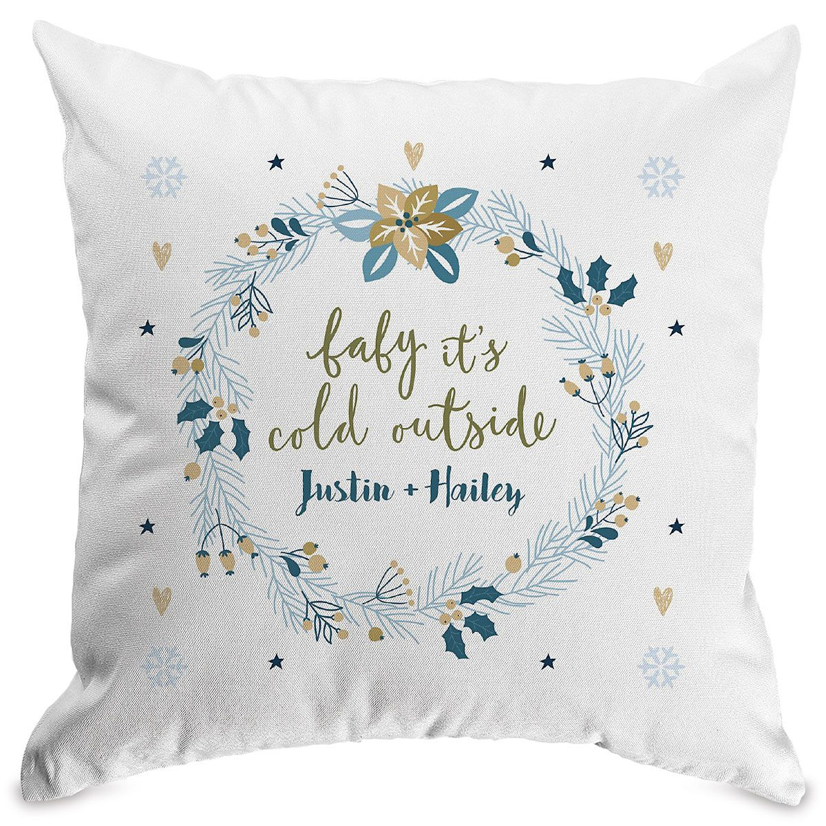 Baby It's Cold Outside Customized White Pillow